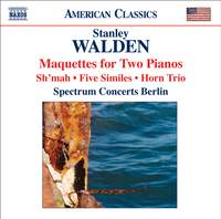 Stanley Walden - Maquettes for Two Pianos