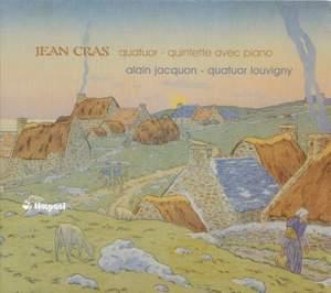 Jean Cras: Piano Quintet and String Quartet