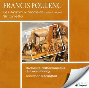 Poulenc: Les Animaux Modeles - Sinfonietta