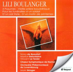 Lili Boulanger: Works for Choir and Orchestra Product Image
