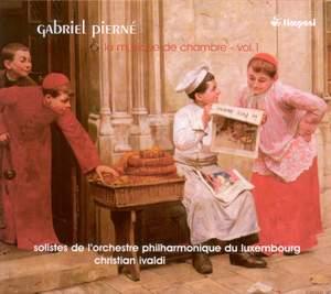 Pierne: Chamber Music Vol. 1