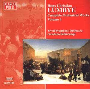 Lumbye - Complete Orchestral Works Volume 4