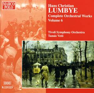 Lumbye - Complete Orchestral Works Volume 6
