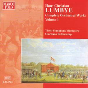 Lumbye - Complete Orchestral Works Volume 1
