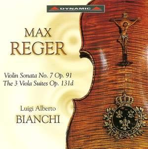 Reger: Three Suites for Solo Viola, Op. 131d, etc.