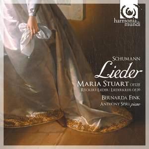 Schumann - Maria Stuart Lieder Product Image