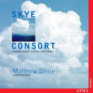 Skye Consort: Traditional Celtic Melodies