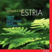 Estria Wind Quintet play Grant, Chan, Macdonald, Lemay & Gougeon