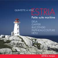 Estria Woodwind Quintet: Petite Suite Maritime