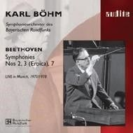 Beethoven: Symphonies Nos. 2, 3 & 7