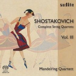 Shostakovich: Complete String Quartets Volume 3