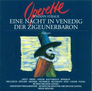 J Strauss II: Highlights from Eine Nacht in Venedig & Der Zigeunerbaron