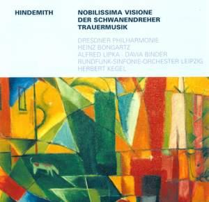 Hindemith: Nobilissima Visione, Der Schwanendreher & Trauermusik