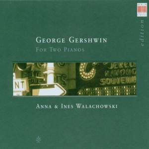 George Gershwin: For Two Pianos