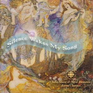 Julia Shaw: Silence Wakes My Song