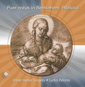 Various Composers: Puer Natus in Bethlehem, Alleluia