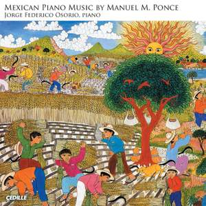 Mexican Piano Music by Manuel M Ponce