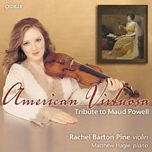 American Virtuosa: Tribute to Maud Powell