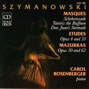 Szymanowski: Masques - Etudes - Mazur