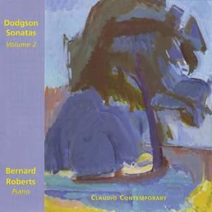 Stephen Dodgson: Piano Sonatas Volume 2