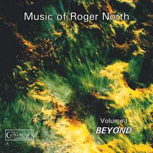 Music of Roger North Vol. 1 - Beyond