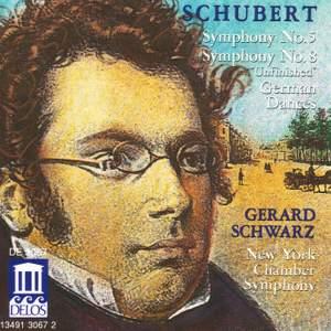 Schubert: Symphonies Nos. 5 & 8 and Six German Dances