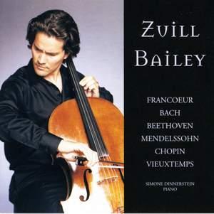 Zuill Bailey plays Francoeur, Bach, Beethoven, Mendelssohn, Chopin & Vieuxtemps
