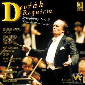 Dvorak: Requiem & Symphony No. 9