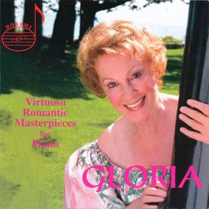 Gloria - Virtuoso Romantic Masterpieces For Piano