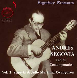 Andres Segovia And His Contemporaries (Vol.1)