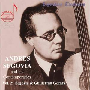 Andres Segovia And His Contemporaries (Vol. 2)