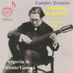 Segovia and his Contemporaries Vol. 5