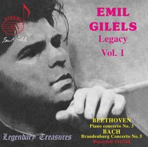 Emil Gilels Legacy Vol. 1