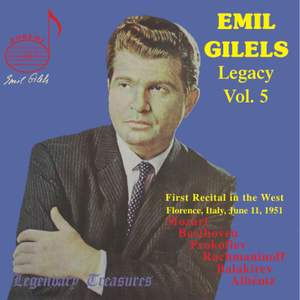 Emil Gilels Legacy Vol. 5