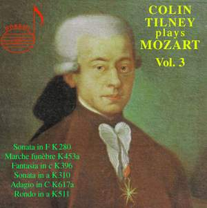 Colin Tilney Plays Mozart (Vol. 3)