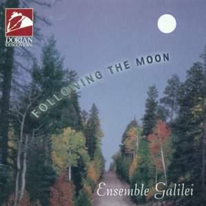 Ensemble Galilei: Following The Moon