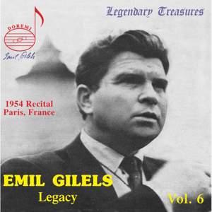 Emil Gilels Legacy Vol. 6