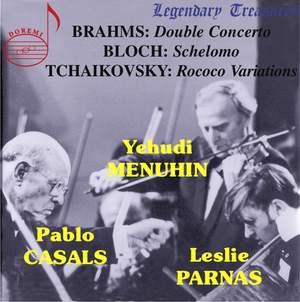 Brahms, Bloch & Tchaikovsky - Menuhin, Casals & Parnas