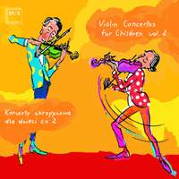 Violin Concertos for Children, Vol. 2