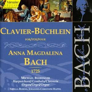 Bach: Clavier-Büchlein Für Anna Magdalena Bach 1725