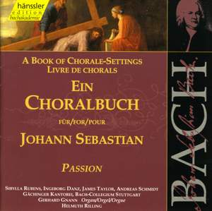A Book of Chorale-Settings for Johann Sebastian