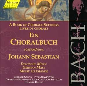 A Book of Chorale Settings for Johann Sebastian