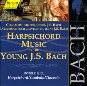 Harpsichord Music by the Young J.S.Bach