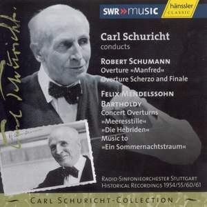 Carl Schuricht conducts Mendelssohn & Schumann Product Image