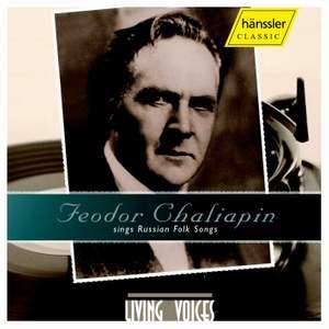 Feodor Chaliapin sings Russian Folks Songs