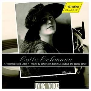 Lotte Lehmann: Works by Schumann, Brahms, Schubert & Sacred Songs