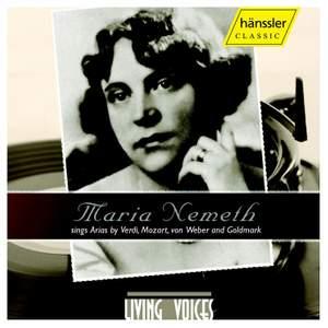 Maria Nemeth Sings Arias by Verdi, Mozart, Weber & Goldmark