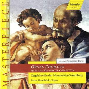J. S. Bach: Organ Chorales from the Neumeister Collection
