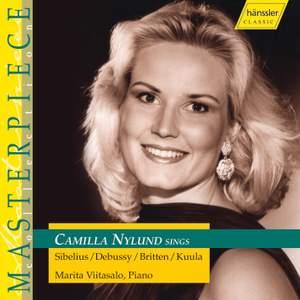 Camilla Nylund sings Sibelius, Debussy, Britten & Kuula