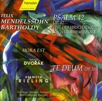 Dvorak: Te Deum, Mendelssohn: Psalm 42 & Hora Est